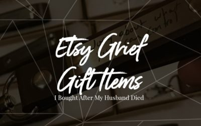 Etsy Grief Items I Bought After My Husband Died