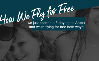 ARUBA! How We Fly For Free!